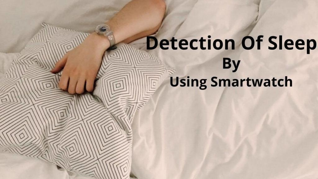 smartwatch detects sleep