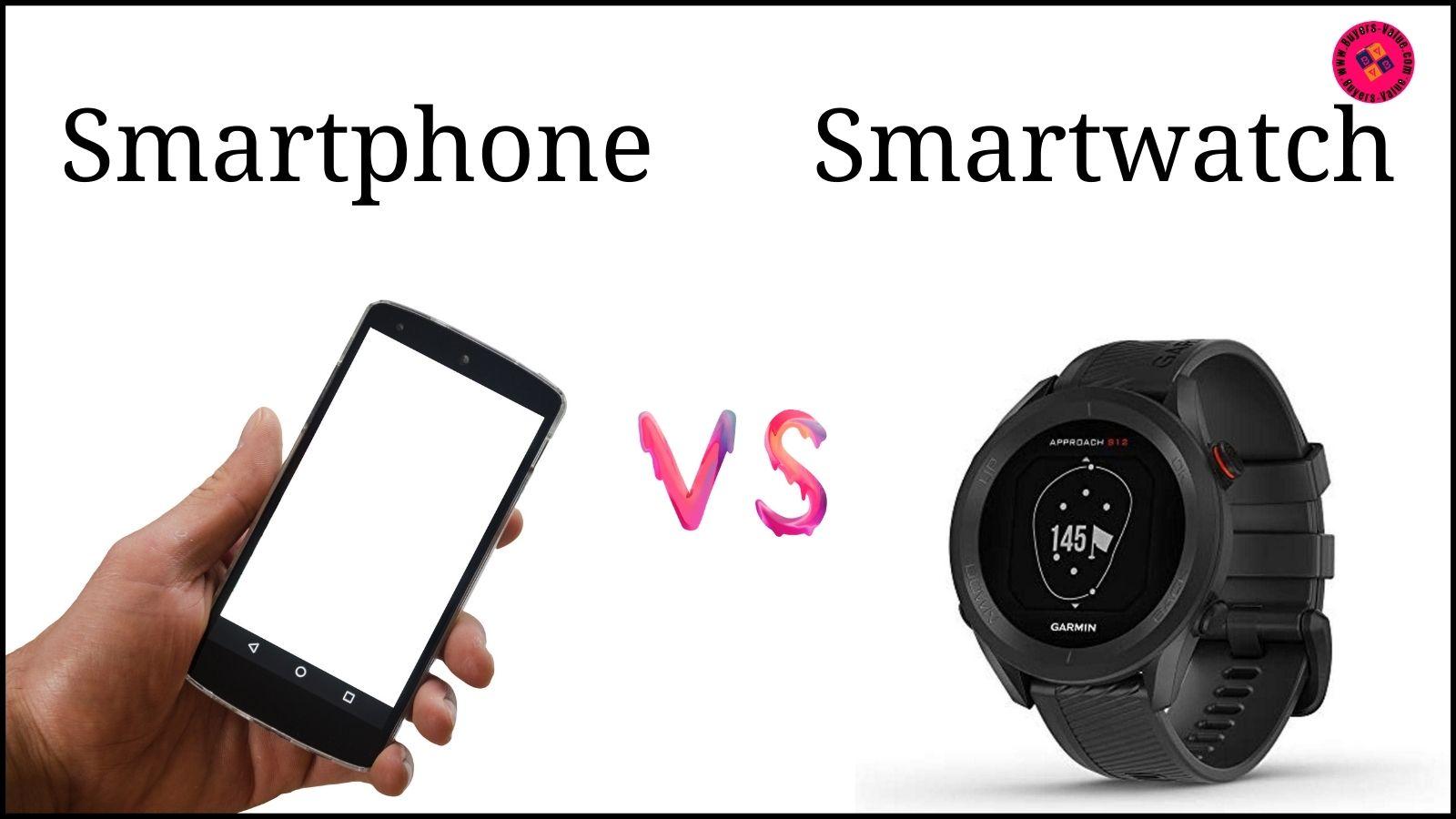 smartwatch vs smartphone
