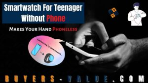 Smartwatch For Kids Without Phone