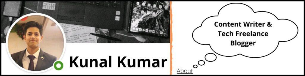 Tech Blogger Kunal