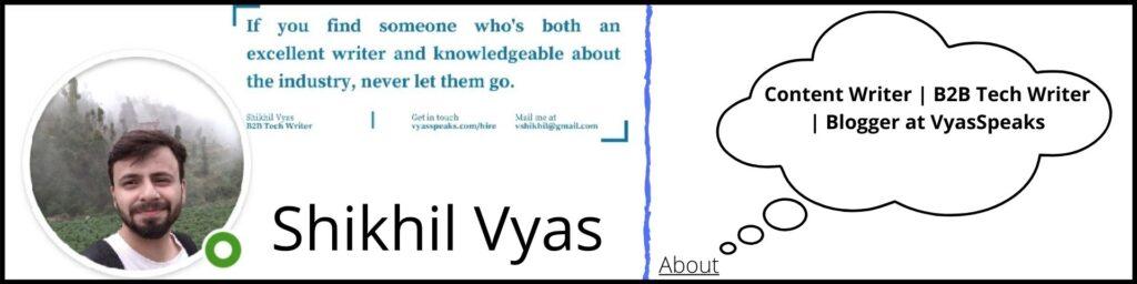 Tech Expert | Shikhil Vyas