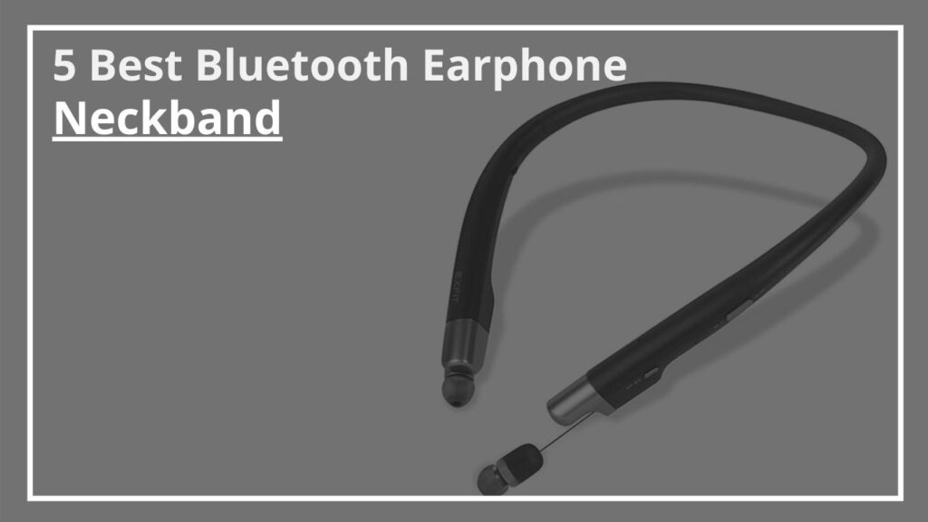 Bluetooth Earphone Neckband