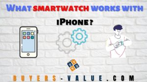 What smartwatch works with iPhone