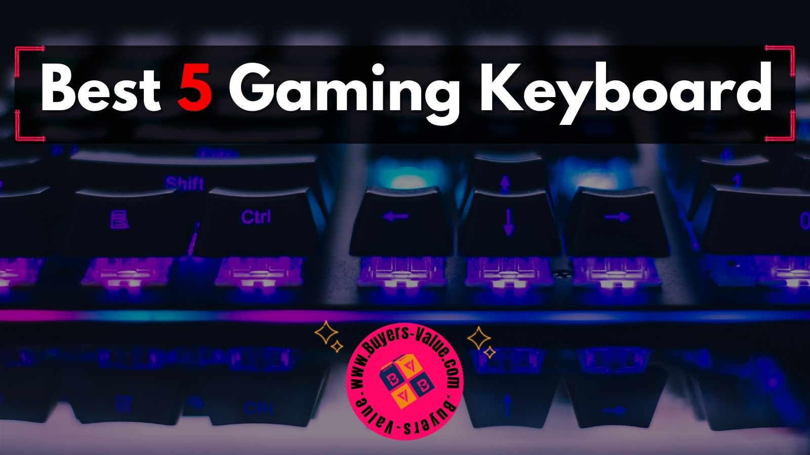 Best Gaming Keyboards For Gamers