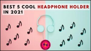 Cool headphone Holder