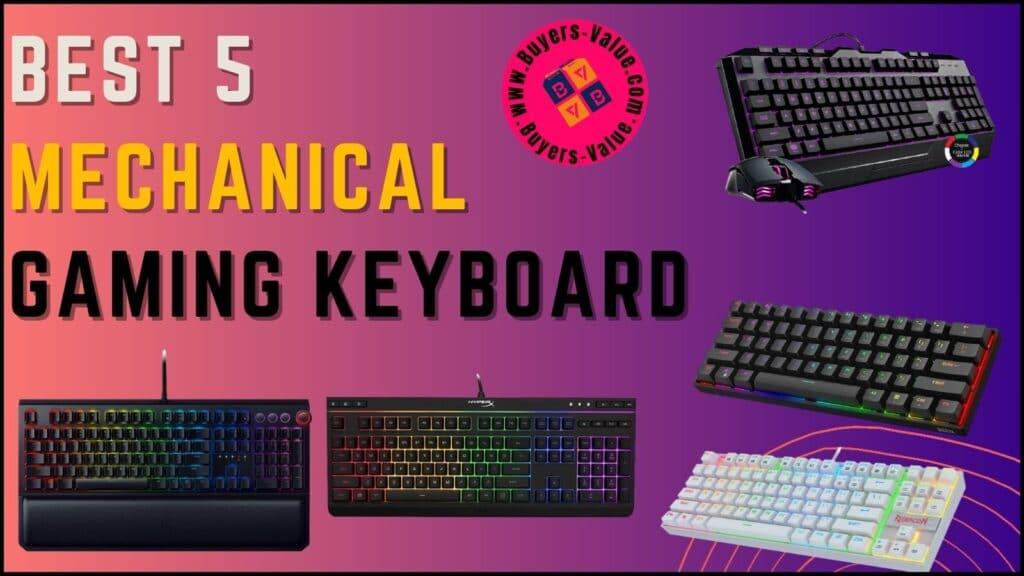 Best 5 Mechanical Gaming Keyboard