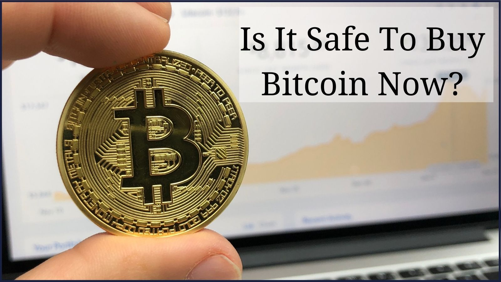 Is it safe to buy Bitcoin Now