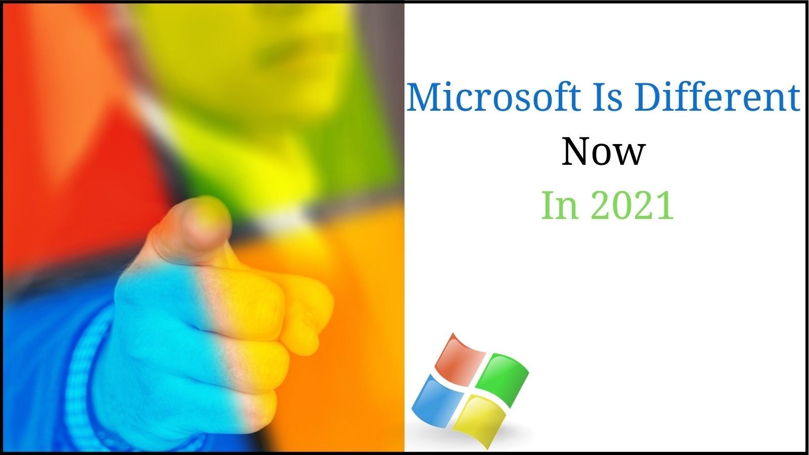 Microsoft is different now