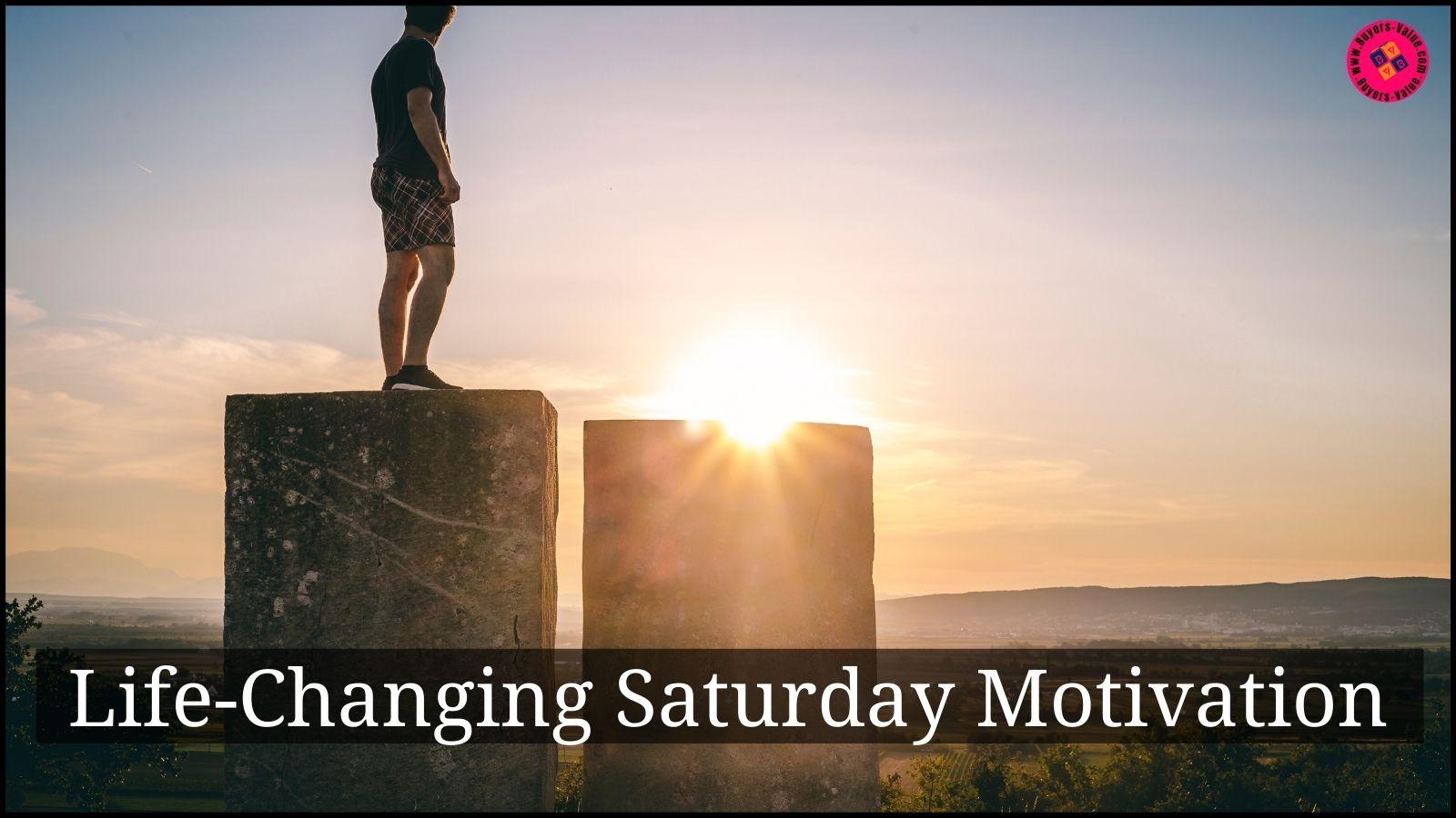 Saturday Motivation