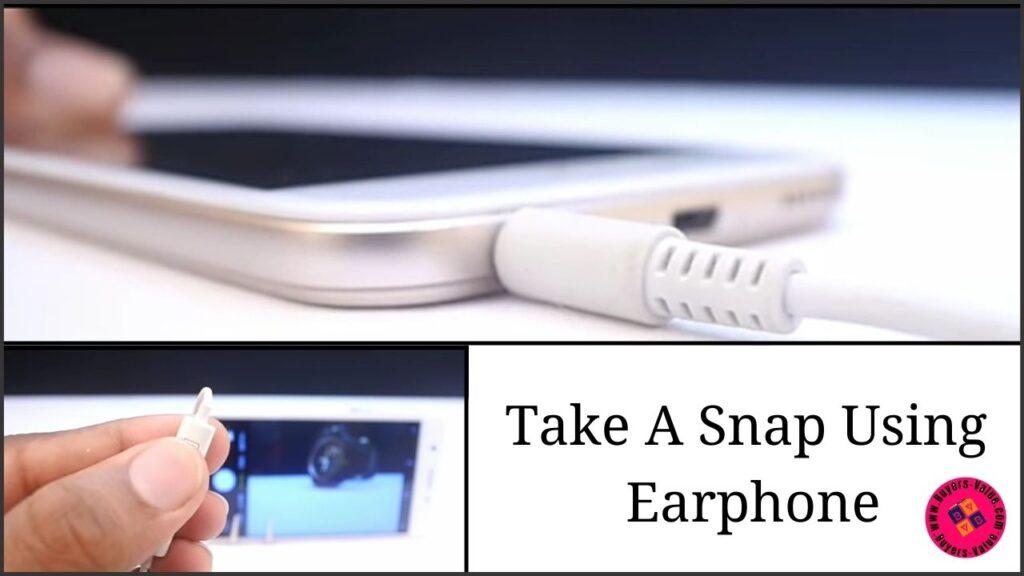 Take a snap by earphone   earphone hack