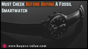 Buying A Fossil smartwatch