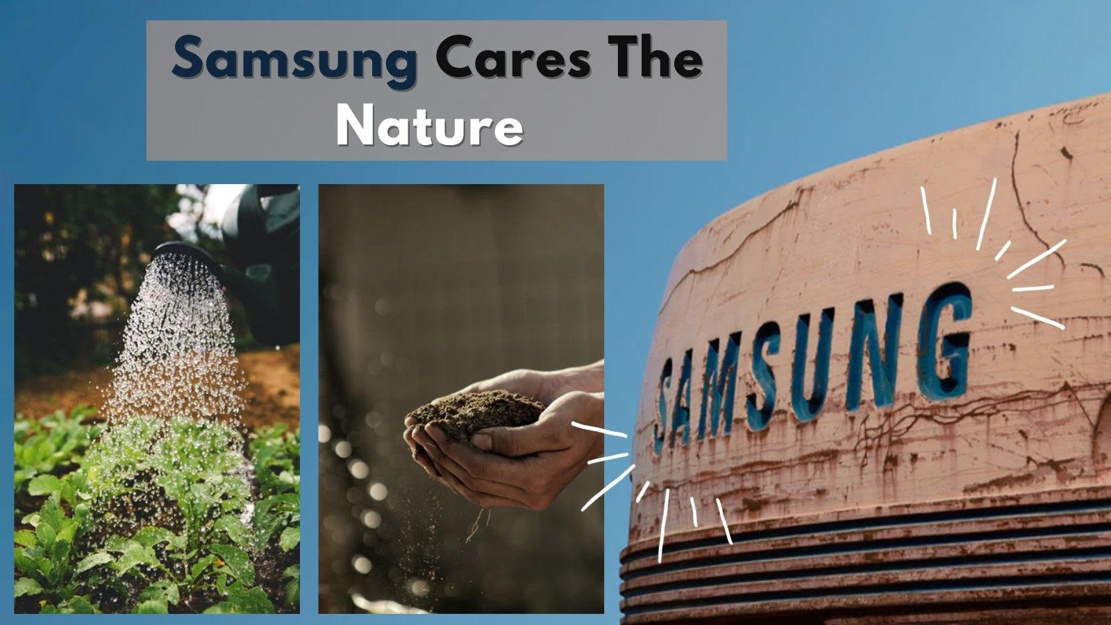 Samsung Step Towards Our Nature