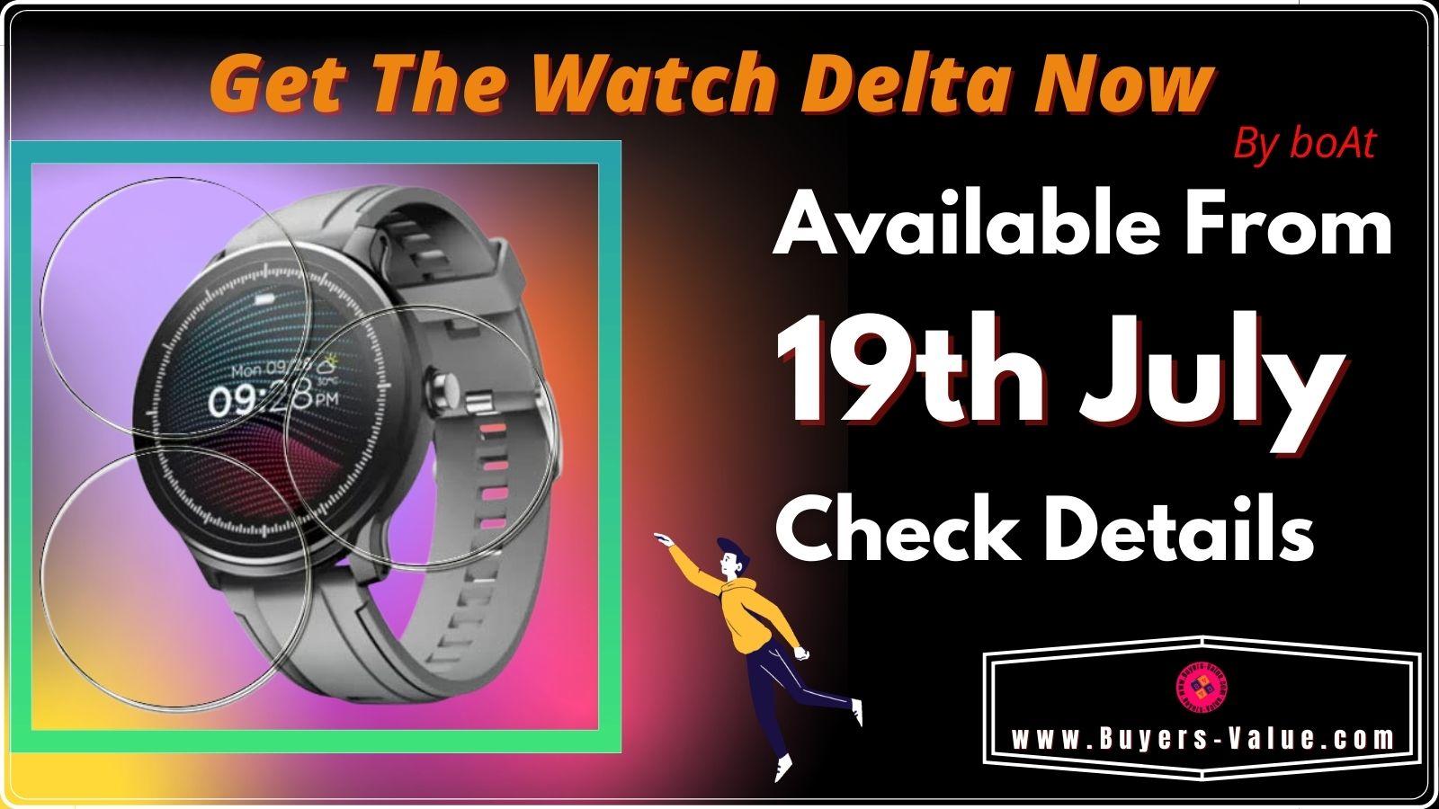 Get The Delta Watch Now