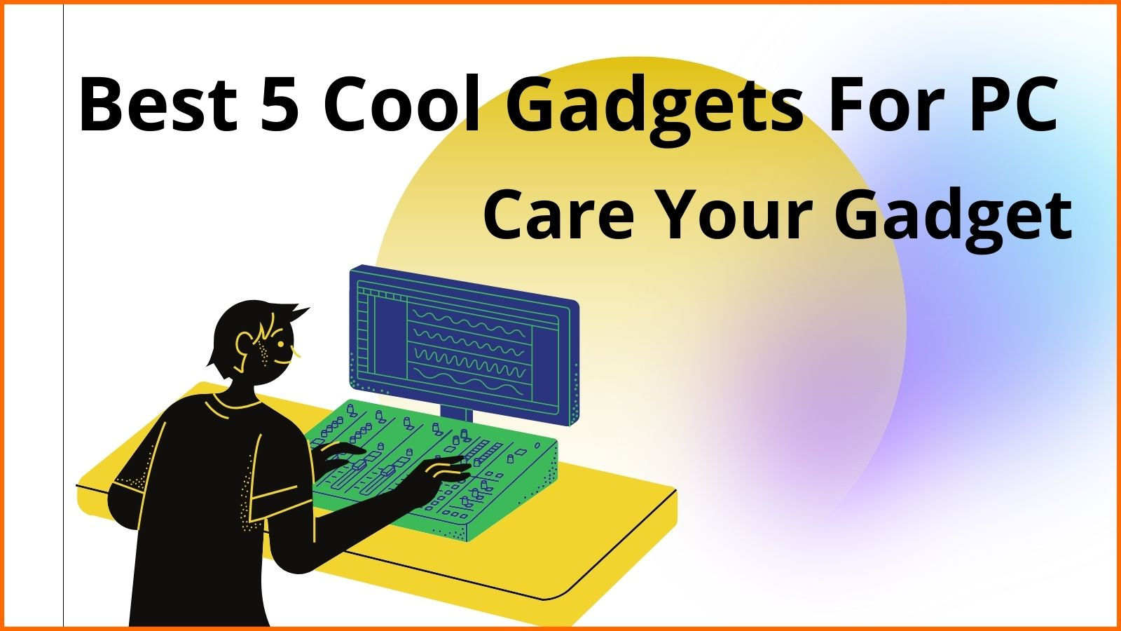 Cool Gadgets For PC users