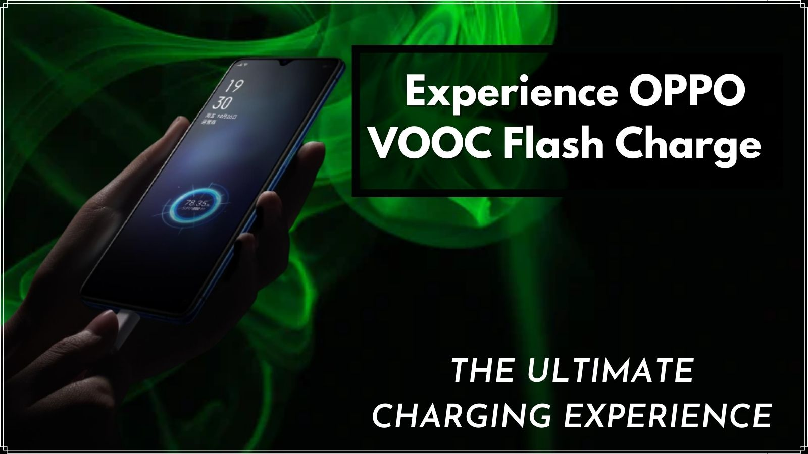 Experience OPPO VOOC Flash Charge