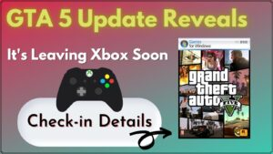 GTA 5 Update Reveals It's Leaving Xbox Soon (1)