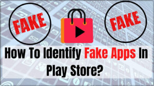 Identify fake Apps in playstore