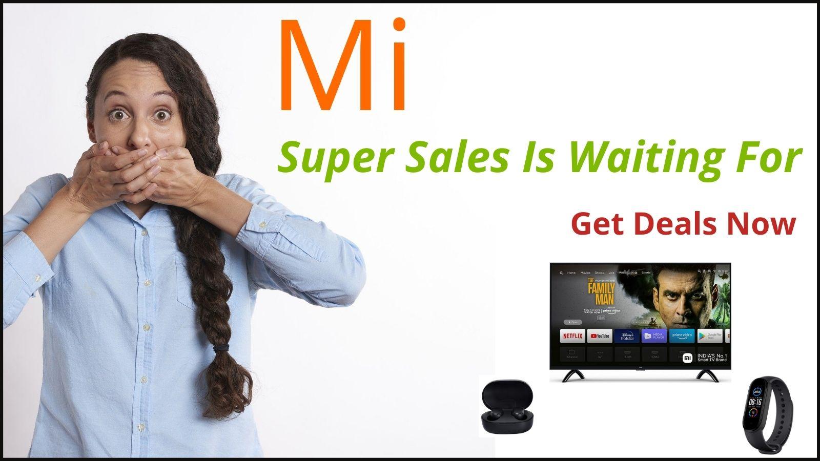 Mi Super Sales Offer