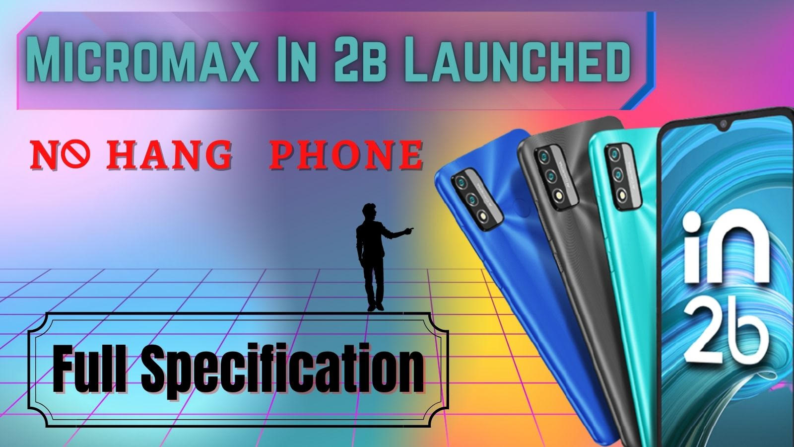 Micromax In 2b Specification Launched