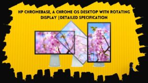 Hp Chromebase And Chrome OS Desktop With Rotating Display
