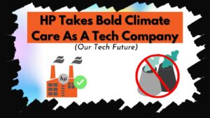 HP Takes Bold Climate Care
