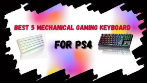 mechanical gaming keyboard for ps4