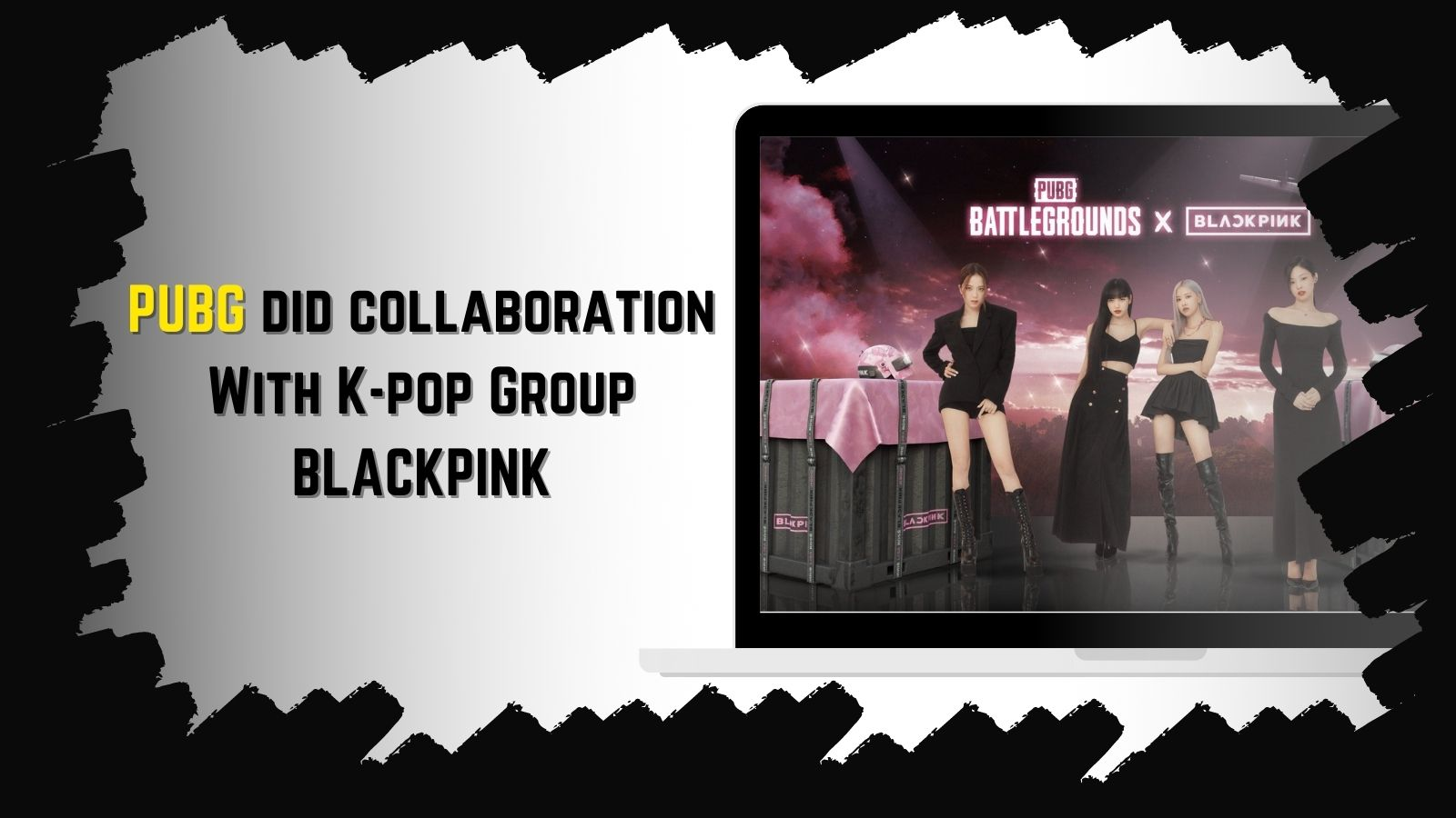PUBG did collaboration With K-pop Group BLACKPINK