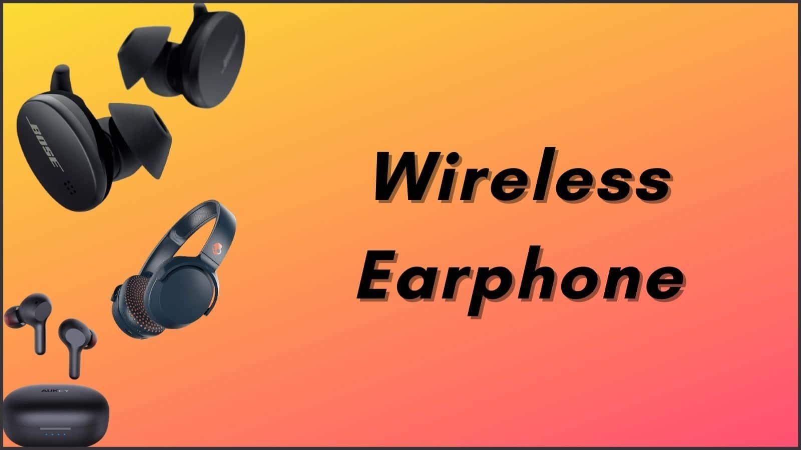 Wireless Earphones